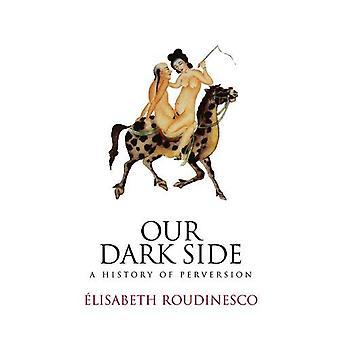 Our Dark Side