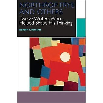 Northrop Frye and Others: Twelve Writers Who Helped Shape His Thinking (Canadian Literature Collection)