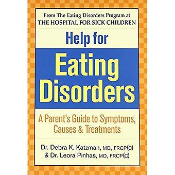 Aide pour les troubles de l'alimentation: Guide des Parents pour les symptômes, les Causes et les traitements