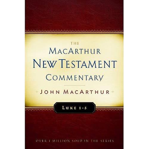 Luke 1-5: New Testament Commentary (MacArthur New Testament Commentary Serie)