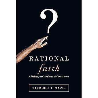 Rational Faith: A Philosopher's Defense of Christianity (Veritas Books)