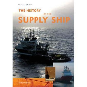 De geschiedenis van het bevoorradingsschip