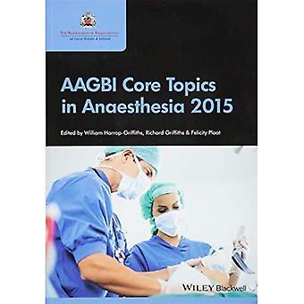 AAGBI Kernthemen in Narkose 2015