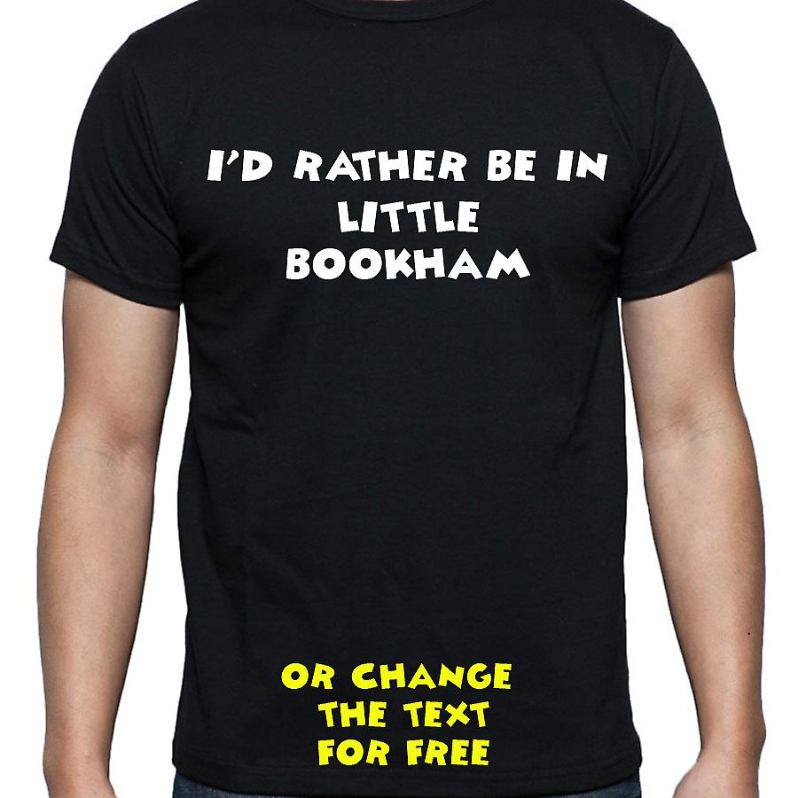 I'd Rather Be In Little bookham Black Hand Printed T shirt