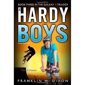 De X-Factor: Boek, drie in de Galaxy X-trilogie (Hardy Boys Undercover Brothers (Aladdin))