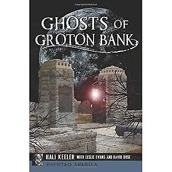 Ghosts of Groton Bank (Haunted America)