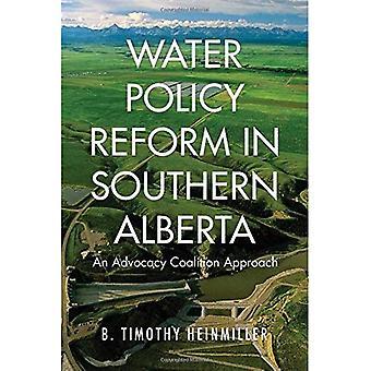 Vann politiske reformer i Sør-Alberta: advokatvirksomhet koalisjon tilnærming