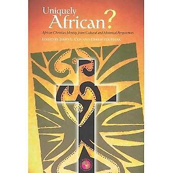 Uniquement africaines?: identité chrétienne africaine de Perspectives historiques et culturelles