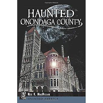 Haunted Onondaga County (Haunted Amerika)