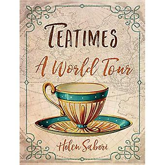 Teatime: Eine Welt-Tournee