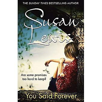 You Said Forever - The No Child of Mine Trilogy