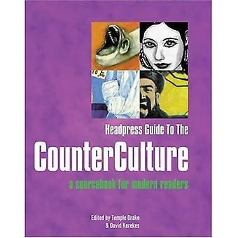 Headpress Guide to the Counter Culture : A Sourcebook for Modern Readers