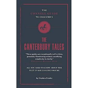 The Connell Guide to Geoffrey Chaucer's The Canterbury Tales (Advanced study text guide)