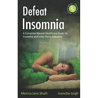 Defeat Insomnia
