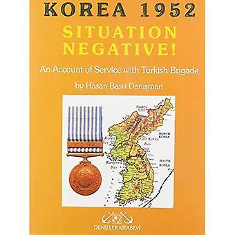 Negativas de la situación: Corea 1952