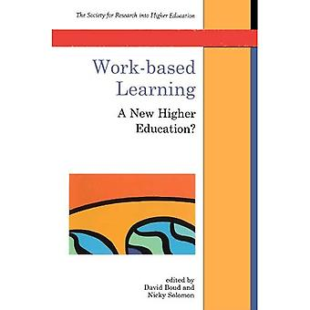 Work-Based Learning: A New Higher Education? (Society for Research into Higher Education)
