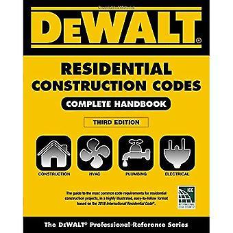 Dewalt 2018 Residential Construction Codes: Complete� Handbook (Dewalt)