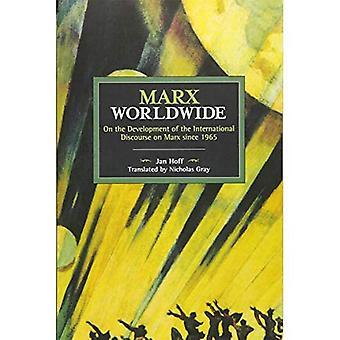 Marx Worldwide: On the Development of the International Discourse on Marx Since 1965
