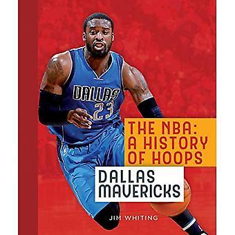 NBA: Une histoire de cerceaux: Dallas Mavericks (NBA: une histoire de cerceaux (broché))