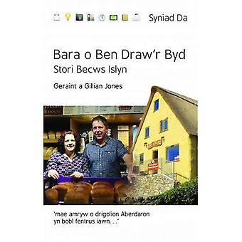 Cyfres Syniad Da: Bara o Ben Draw'r Byd - Stori Becws Islyn