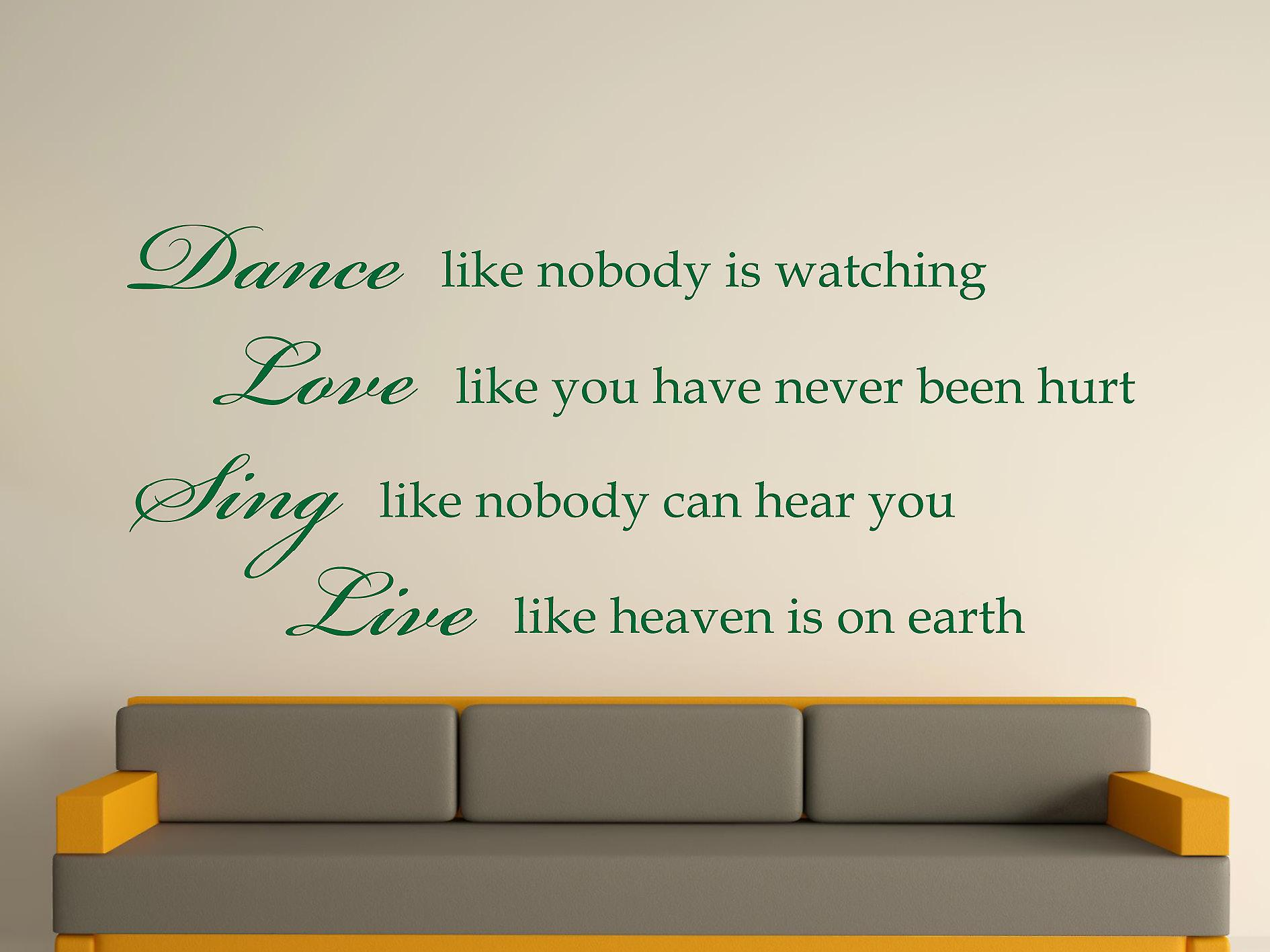 Danse comme personne observe Wall Sticker Art - Racing Green