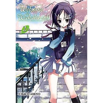 Welcome to Wakaba-soh - v. 2 by Chako Abeno - 9780316081139 Book