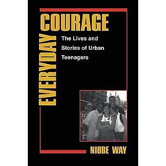 Hverdagens mod liv og historier af Urban teenagere af måde & Niobe