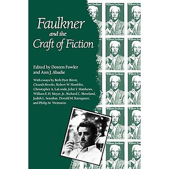 Faulkner and the Craft of Fiction Faulkner and Yoknapatawpha 1987 by Fowler & Doreen