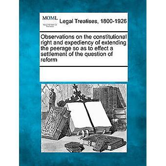 Observationer på konstitutionella rätten och lämpligheten av att utvidga upphöjde för att verkställa en lösning av frågan om reformen av flera bidragsgivare & se Noter