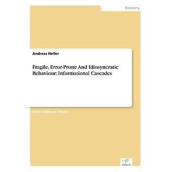 Fragile fehleranfällig und eigenwillige Verhalten informative Kaskaden von & Andreas Heller