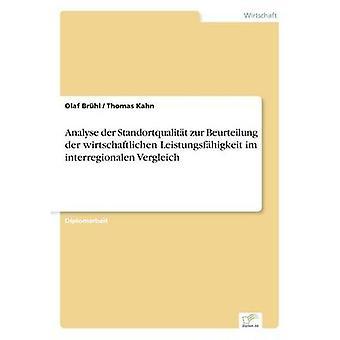 Analyse der Standortqualitt zur Beurteilung der wirtschaftlichen Leistungsfhigkeit im interregionalen Vergleich Brhl & OLAF