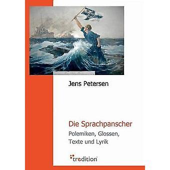 Sprachpanscher von Petersen & Jens sterben