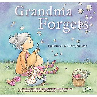 Grandma Forgets by Paul Russell - 9781925335811 Book