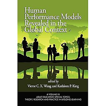 Human Performance Models Revealed in the Global Context (Adult Education Special Topics: Theory, Research and Practice in Lifelong Learning)