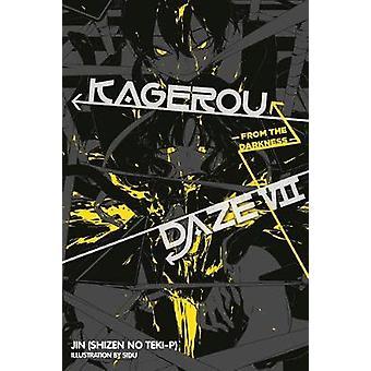 Kagerou Daze - Vol. 7 (light novel) - From the Darkness by Jin - 97803
