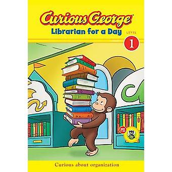Curious George Librarian for a Day by Julie Tibbott - Scott Gray - 97