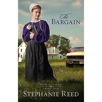 The Bargain - A Novel by Stephanie Reed - 9780825442155 Book