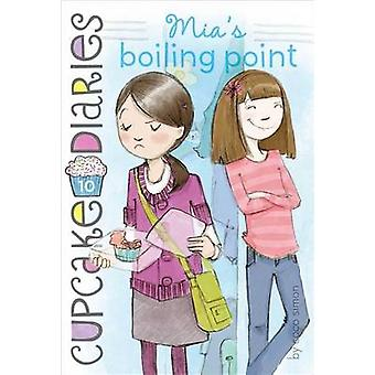 Mia's Boiling Point by Coco Simon - 9781442496101 Book