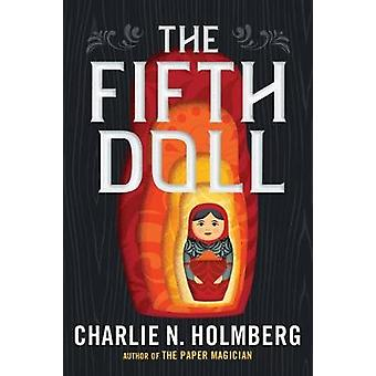 The Fifth Doll by Charlie N. Holmberg - 9781477806104 Book