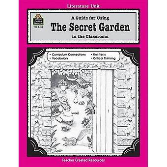 The Secret Garden - A Literature Unit by Concetta D. Ryan - 9781557344