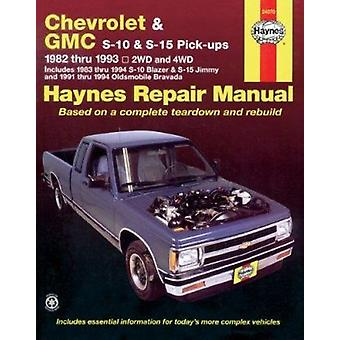 Chevrolet S-10 - GMC S-15 and Olds Bravada Automotive Repair Manual (