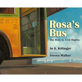 Rosa's Bus by Jo S Kittinger - Steven Walker - 9781590787229 Book