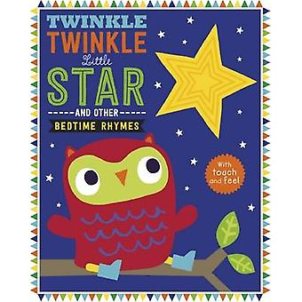 Twinkle - Twinkle Little Star and Other Nursery Rhymes by Dawn Machel