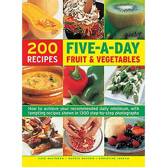 Five a Day Fruit & Vegetables - How to Achieve Your Recommended Daily