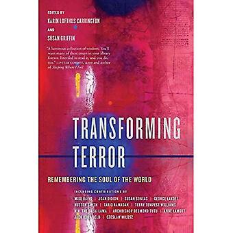 Omdanne Terror: Remembering sjælen i verden