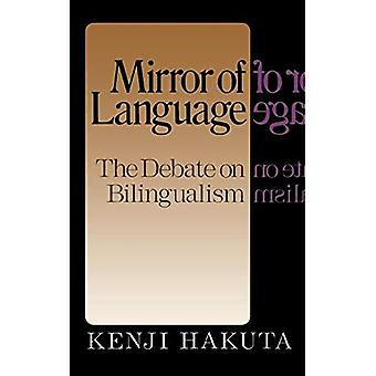 Miroir de la langue : Le débat sur le bilinguisme