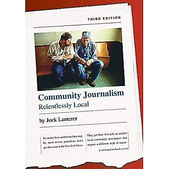 Yhteisön journalismi: hellittämättä paikallista