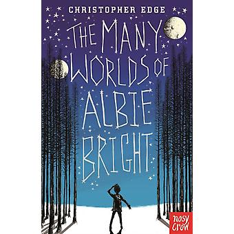 The Many Worlds of Albie Bright (Paperback) by Edge Christopher