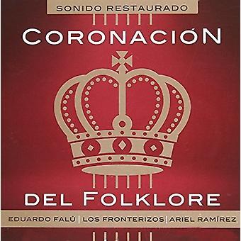 Ramirez, Ariel /Falu Eduardo - Coronacion Del Folklore [CD] USA import