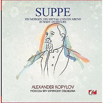 Von Suppe - Ein Morgen Ein Mittag Und Ein Abend in Wien: Over [CD] USA import